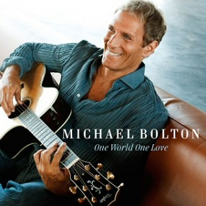 Michael Bolton - One World One Love