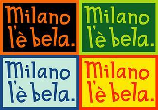 Milano l'è bela
