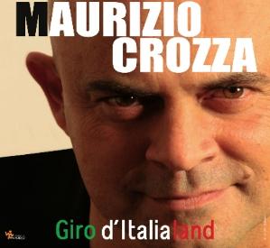 Maurizio Crozza - Giro d'Italialand